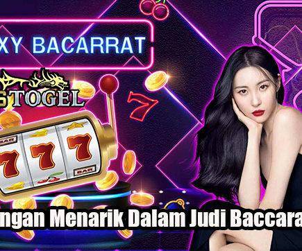 Keuntungan Menarik Dalam Judi Baccarat Online