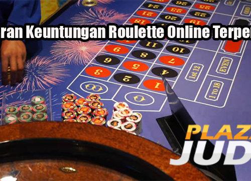 Tawaran Keuntungan Roulette Online Terpercaya
