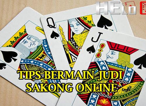Tips Bermain Judi Sakong Online